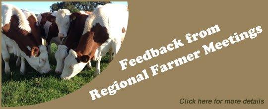 Feedback from Regional Farmer Meetings